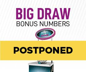 Big Draw Bonus Numbers Postponed