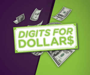 Digits for Dollars gaming promo